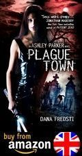 Plague Town An Ashley Parker Novel Amazon Uk