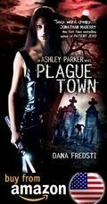 Plague Town An Ashley Parker Novel Amazon Us