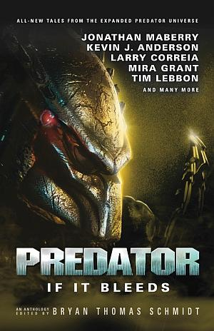 Predator If It Bleeds Bryan Thomas Schmidt Poster