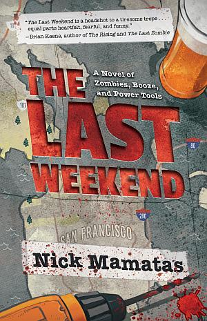 The Last Weekend Nick Mamatas Poster