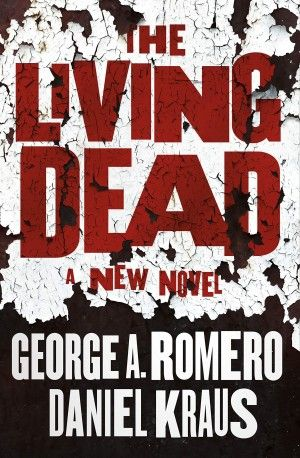 the living dead george a romero daniel kraus poster large