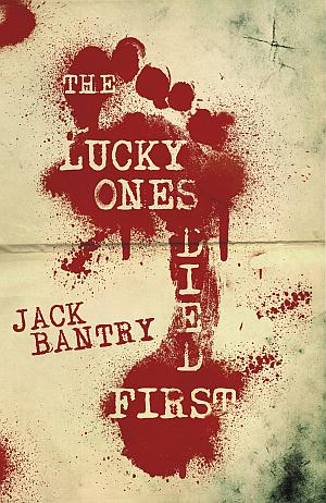 The Lucky Ones Died First Jack Bantry Poster