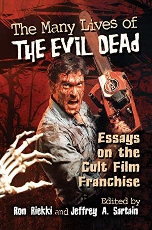 The Many Lives Of The Evil Dead Book Large
