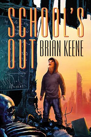 Schools Out Brian Keene Poster