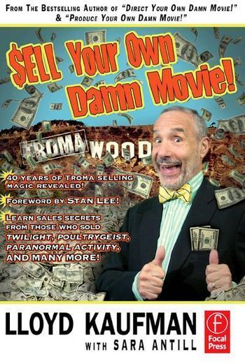Sell Your Own Damn Movie 01