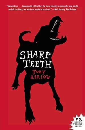 Sharp Teeth Toby Barlow Poster Large