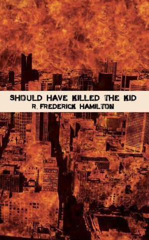 Should Have Killed The Kid 01