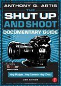 The Shut Up And Shoot Documentary Guide Cover