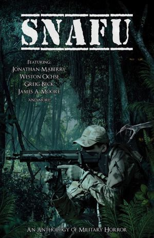 Snafu An Anthology Of Military Horror Poster