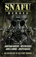 Snafu Heroes An Anthology Of Military Horror Cover