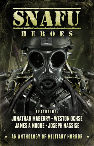 Snafu Heroes An Anthology Of Military Horror Poster