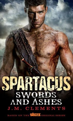Spartacus Swords And Ashes 01