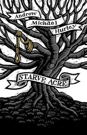 Starve Acre Andrew Michael Hurley Poster Large
