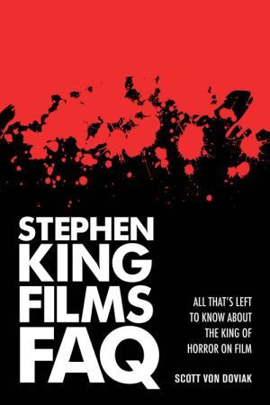 Stephen King Films Faq Scott Von Doviak Poster