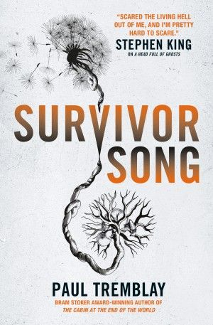 Survivor Song Paul Tremblay Uk Poster Large