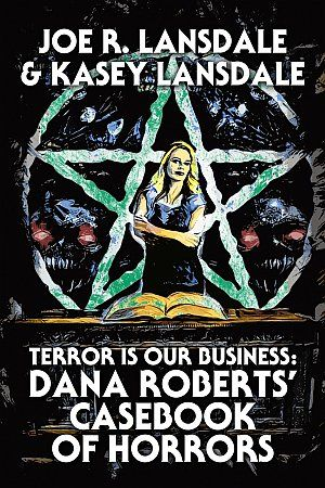 Terror Is Our Business Dana Roberts Casebook Of Horrors Poster