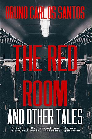 The Red Room And Other Tales Bruno Carlos Santos Poster