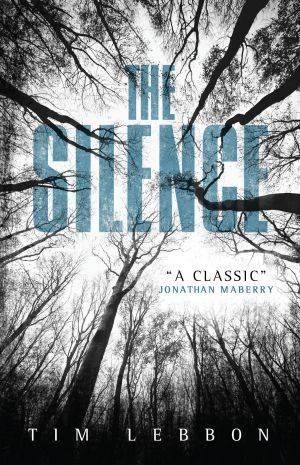 The Silence Tim Lebbon Poster