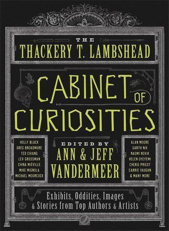The Thackery T Lambshead Cabinet Of Curiousities 01