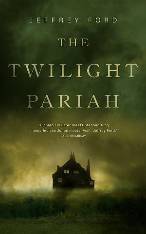 The Twilight Pariah Jeffrey Ford Poster