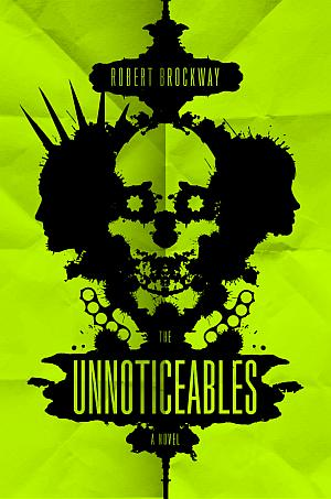 The Unnoticeables Robert Brockway Poster