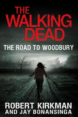 The Walking Dead The Road To Woodbury 01