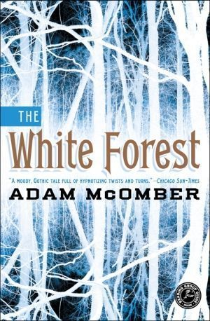 The White Forest Adam Mcomber 01