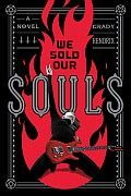 We Sold Our Souls Grady Hendrix Cover