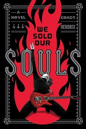 We Sold Our Souls Grady Hendrix Poster