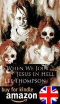 When We Join Jesus In Hell Kindle Amazon Uk