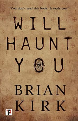 Will Haunt You Brian Kirk Large