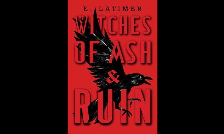 Witches Of Ash And Ruin E Latimer Main