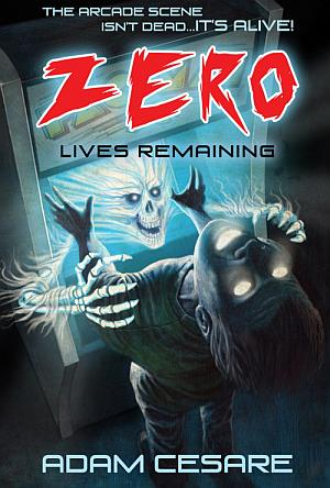 Zero Lives Remaining Adam Cesare Poster