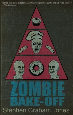 Zombie Bake Off Stephen Graham Jones Large
