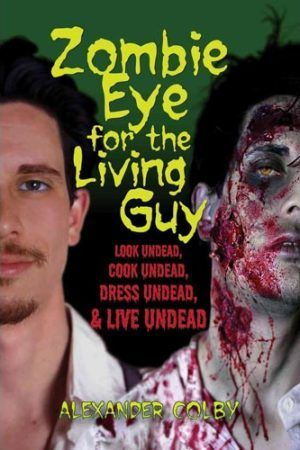 Zombie Eye For The Living Guy Large