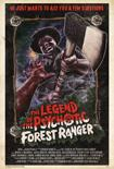 Legend Of The Psychotic Forest Ranger Small