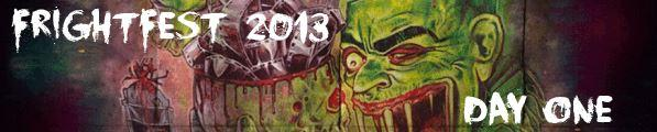 frightfest-2013-day-01