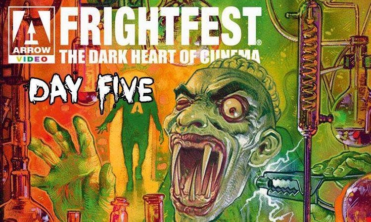 2018 08 23 frightfest 2018 day five
