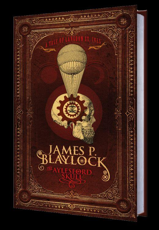 The Aylesford Skull: Limited Edition (750 copies) by James P. Blaylock.