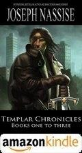 Templar Chronicles Books One To Three Kindle
