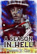 A Season In Hell Kenneth W Cain Cover