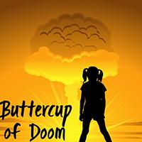 buttercup of doom