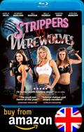 Buy Strippers Vs Werewolves Blu