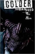 Colder The Bad Seed Cover