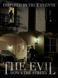 The Evil Down The Street Poster Small