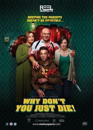 Why Dont You Just Die Poster Large