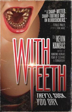 With Teeth Kevin Kangas Poster Large