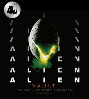 Alien Vault The Complete Story And Legacy Large