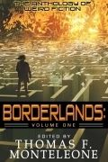 Borderlands Volume 01 Thomas F Monteleone Cover