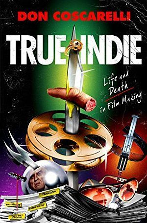 True Indie Don Coscarelli Poster